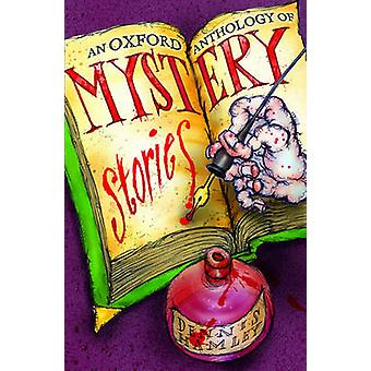 An Oxford Anthology of Mystery Stories by Dennis Hamley