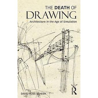 The Death of Drawing by David Ross Scheer