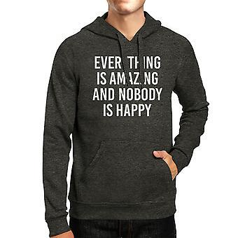 Alt det fantastiske ingen lykkelig enkelt sitat Unisex grå Hettegenser