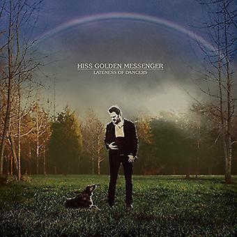 Hiss Golden Messenger - Lateness of Dancers [Vinyl] USA import