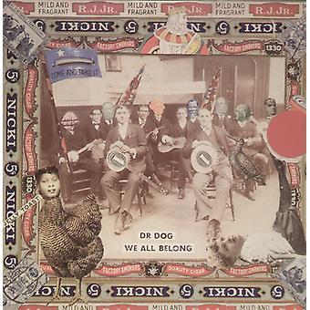 Dr. Dog - vi alle tilhører [Vinyl] USA import