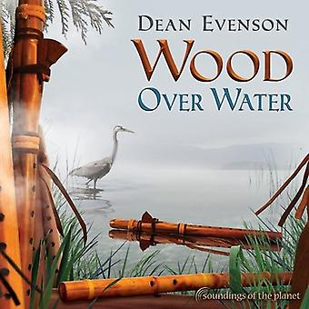 Dean Evenson - træ Over vand [CD] USA import