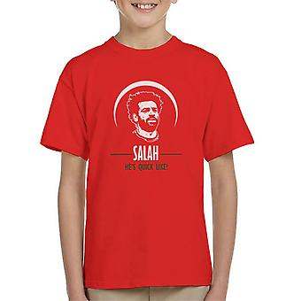 Mo Salah Liverpool Hes Quick Like Kid's T-Shirt