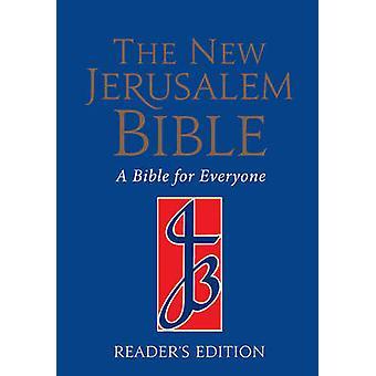 The New Jerusalem Bible - NJB Reader's Bible (Reader's ed) by Henry Wa