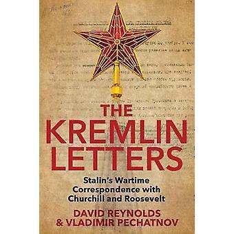 As letras do Kremlin - correspondência de guerra de Stalin com Churchill uma
