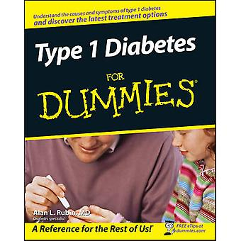 Type 1 Diabetes For Dummies by Alan L. Rubin - 9780470178119 Book