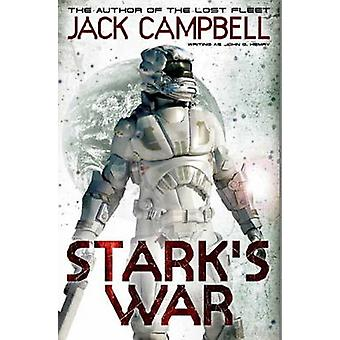 Stark's War by Jack Campbell - 9780857688613 Book