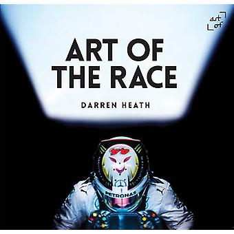 Art of the Race - V. 15 by Darren Heath - Andy Cantillon - 97809932407