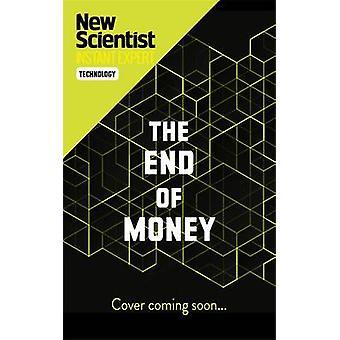 Slutten av penger - historien om bitcoin - cryptocurrencies og blo