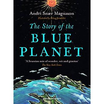The Story of the Blue Planet by Andri Magnason - Julian D'Arcy - Asla