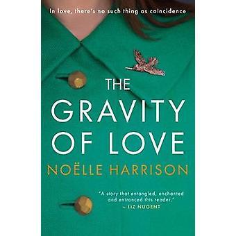 La gravité de l'amour par la gravité de l'amour - livre 9781785301933
