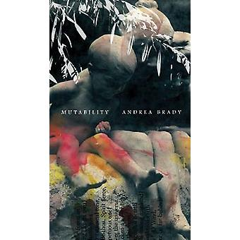 Mutability - Scripts for Infancy by Andrea Brady - 9780857420909 Book
