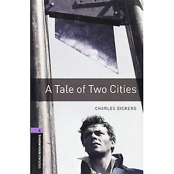 A Tale of Two Cities (Oxford Bookworms Library: Stage 4)