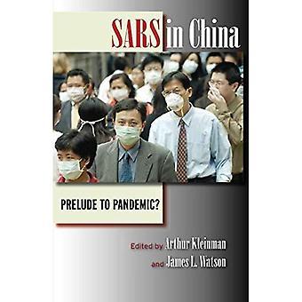 SARS w Chinach: preludium do pandemii?