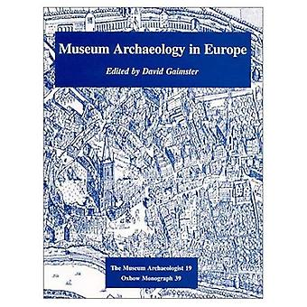 Museum Archaeology in Europe