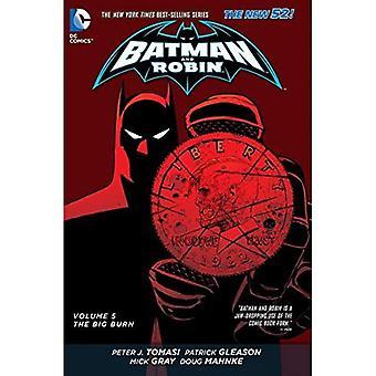 Batman und Robin Band 5: die Big Burn TP (neuen 52)