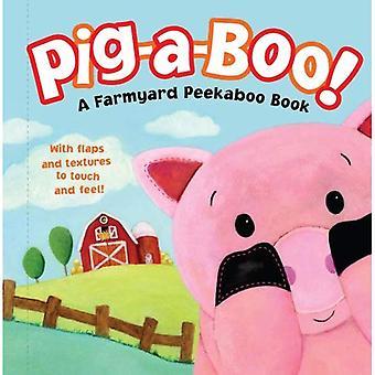 Pig-A-Boo!: A Farmyard Peekaboo Book