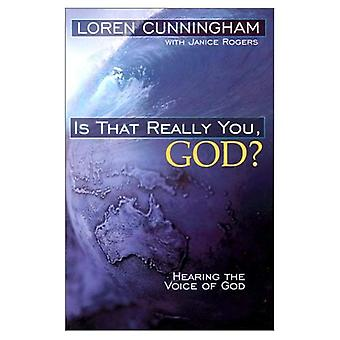 Is That Really You God?: Hearing the Voice of God (From Loren Cunningham)