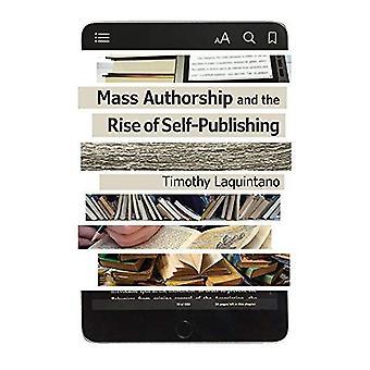 Massa författarskap och uppkomsten av Självpublicering (visningar: studier i konst, kultur och framtiden för böcker)