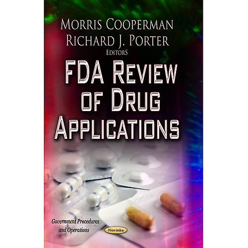 FDA REVIEW OF DRUG APPLICATION (GovernHommest Procedures and Operations)