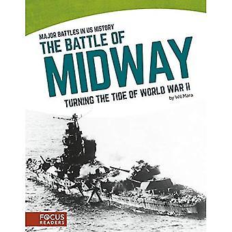 Slaget vid Midway: svarvning tidvattnet av andra världskriget (Major strider i oss historia)