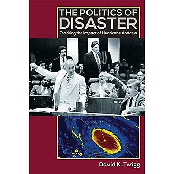 The Politics of Disaster: Tracking the Impact of Hurricane Andrew
