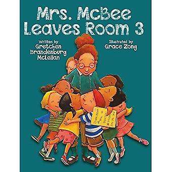 Mrs. McBee Leaves Room 3