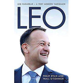Leo: Leo Varadkar - A Very Modern Taoiseach: 2018