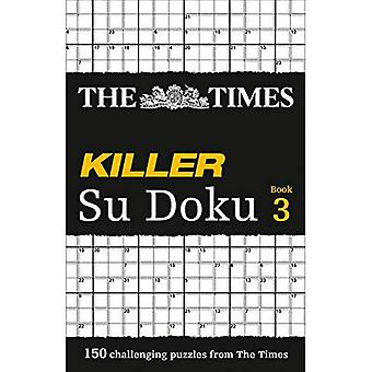 The  Times  Killer Su Doku: Bk. 3 (Times)