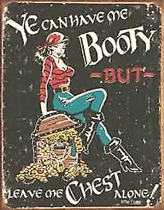 You can Have me Booty funny metal sign  (de)