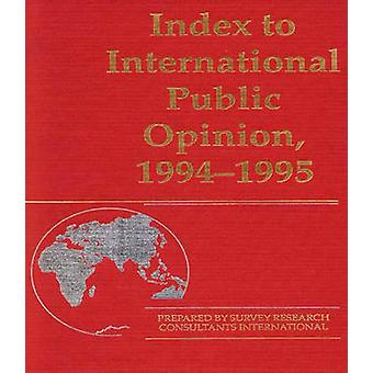 Index to International Public Opinion 19941995 by Lsi
