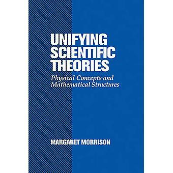 توحيد مفاهيم النظريات العلمية المادية والهياكل الرياضية من قبل مارغريت & موريسون