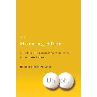 The Morning After by Prescott & Heather Munro & Prof.