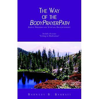 Sättet att BodyPrayerPath av Barratt & Barnaby B.