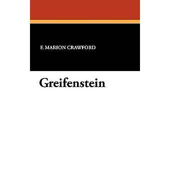 Greifenstein av Crawford & F. Marion
