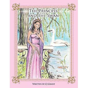 Prinsessen og the Swan av Grant & Cj