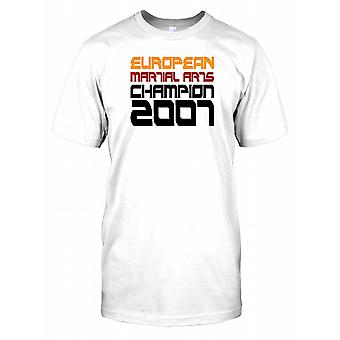 Europeiske kampsport mester 2007 Mens T skjorte