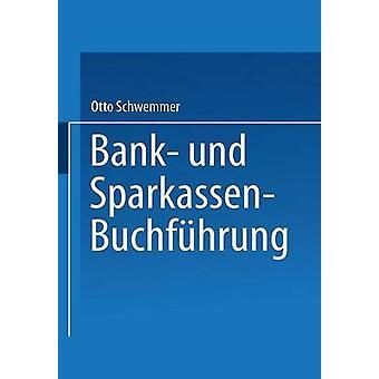 Bank Und SparkassenBuchfuhrung door Otto & Schwemmer