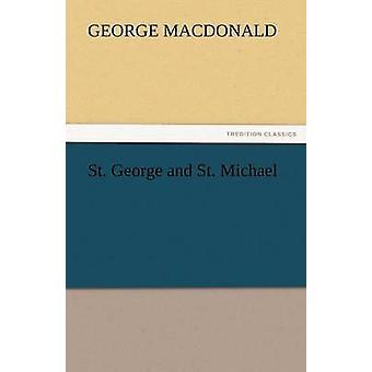 St George och St. Michael av MacDonald & George
