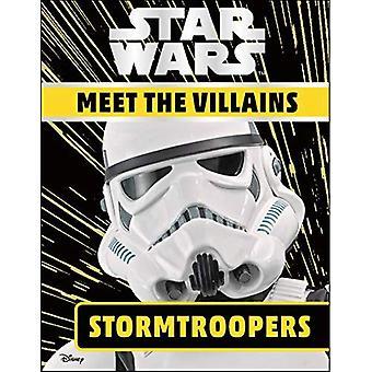 Star Wars Möt skurkarna Stormtroopers
