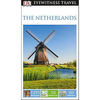 DK Eyewitness Travel Guide The Netherlands by DK - 9780241275405 Book