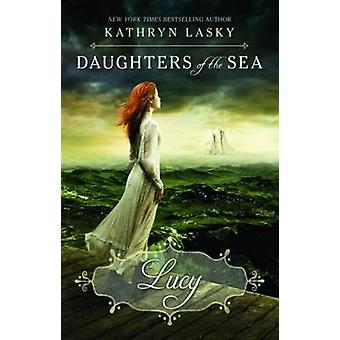 Lucy by Kathryn Lasky - 9780439783125 Book