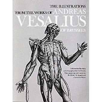 The Illustrations from the Works of Andreas Vesalius of Brussels (New