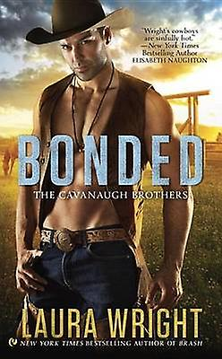 Bonded - The Cavanaugh Brothers by Professor of Chemistry Laura Wright