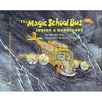 The Magic School Bus Inside a Hurricane by Joanna Cole - Bruce Degen