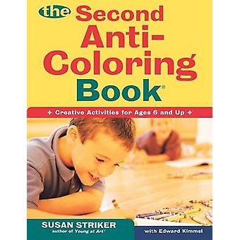 The Second Anti-Coloring Book by Susan Striker - Edward Kimmel - 9780