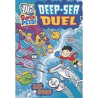 Deep-Sea Duel by John Sazaklis - Art Baltazar - 9781404876620 Book