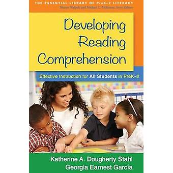 Developing Reading Comprehension - Effective Instruction for All Stude