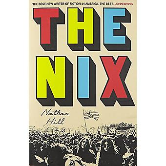 The Nix by Nathan Hill - 9781509841899 Book