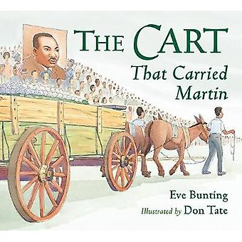 Cart That Carried Martin by Cart That Carried Martin - 9781580893886